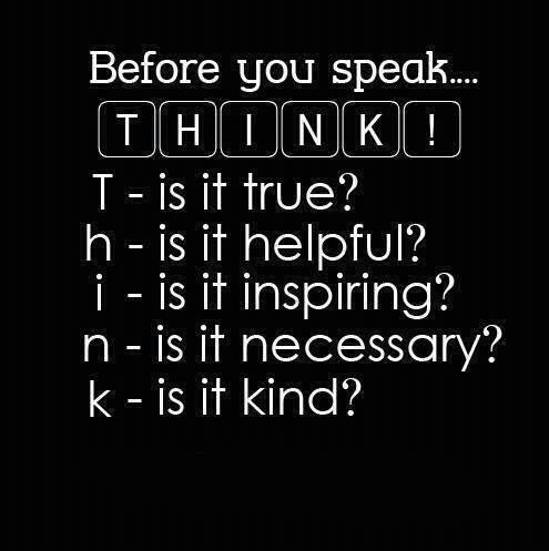 Thnk before U speak