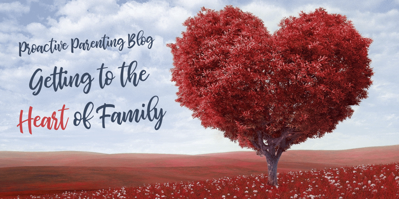Painting announcing Proactive Parenting's 'Getting to the Heart of the Matter' blog
